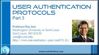 User Authentication Protocols: Part 3