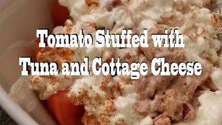 Tomato Stuffed with Tuna and Cottage Cheese Low Calorie Recipe