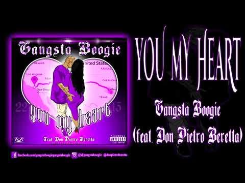 Gangsta Boogie - You My Heart (feat. Don Pietro Beretta)