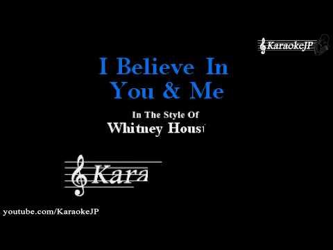 I Believe In You & Me (Karaoke) - Whitney Houston