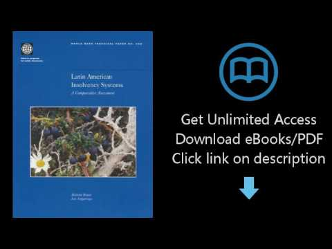 Download Latin American Insolvency Systems: A Comparative Assessment (World Bank Technical P [P.D.F]