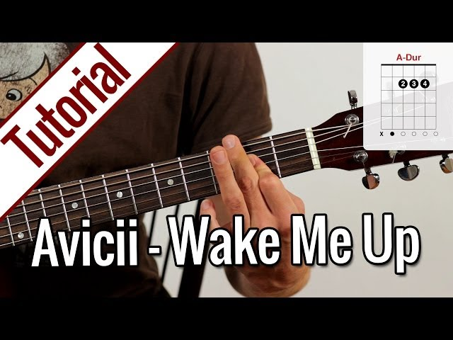 Avicii - Wake Me Up | Gitarren Tutorial Deutsch