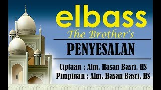 Penyesalan (Lirik) - elbass Ciptaan Hasan Basri HS