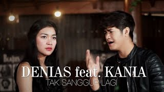Dinda Permata - Tak Sanggup Lagi  by Denias ft. Kania (Cover Version)