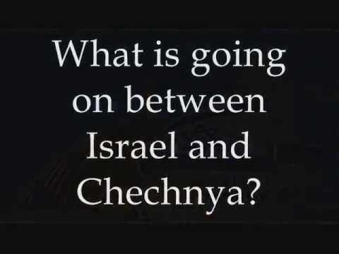 Israel Chechnya Link