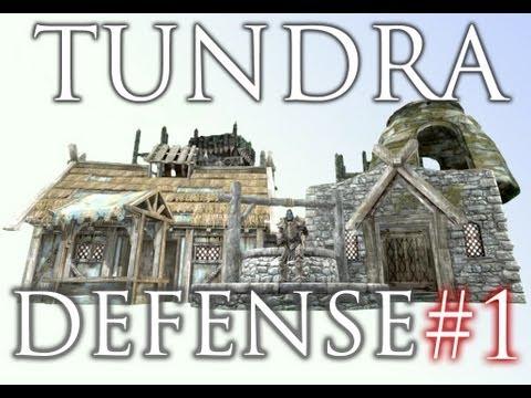 Skyrim Mods: Tundra Defense (Wasteland Defense) - Part 1