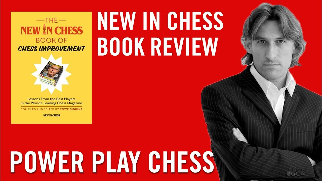 New in Chess Book Review - The New In Chess Book of Chess Improvement by  Steve Giddins