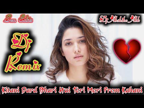 Kitani Dard Bhari Hai Teri Meri Prem Kahani (full Duff Mix) Vibration Dj Abshike Abk Allahabadi