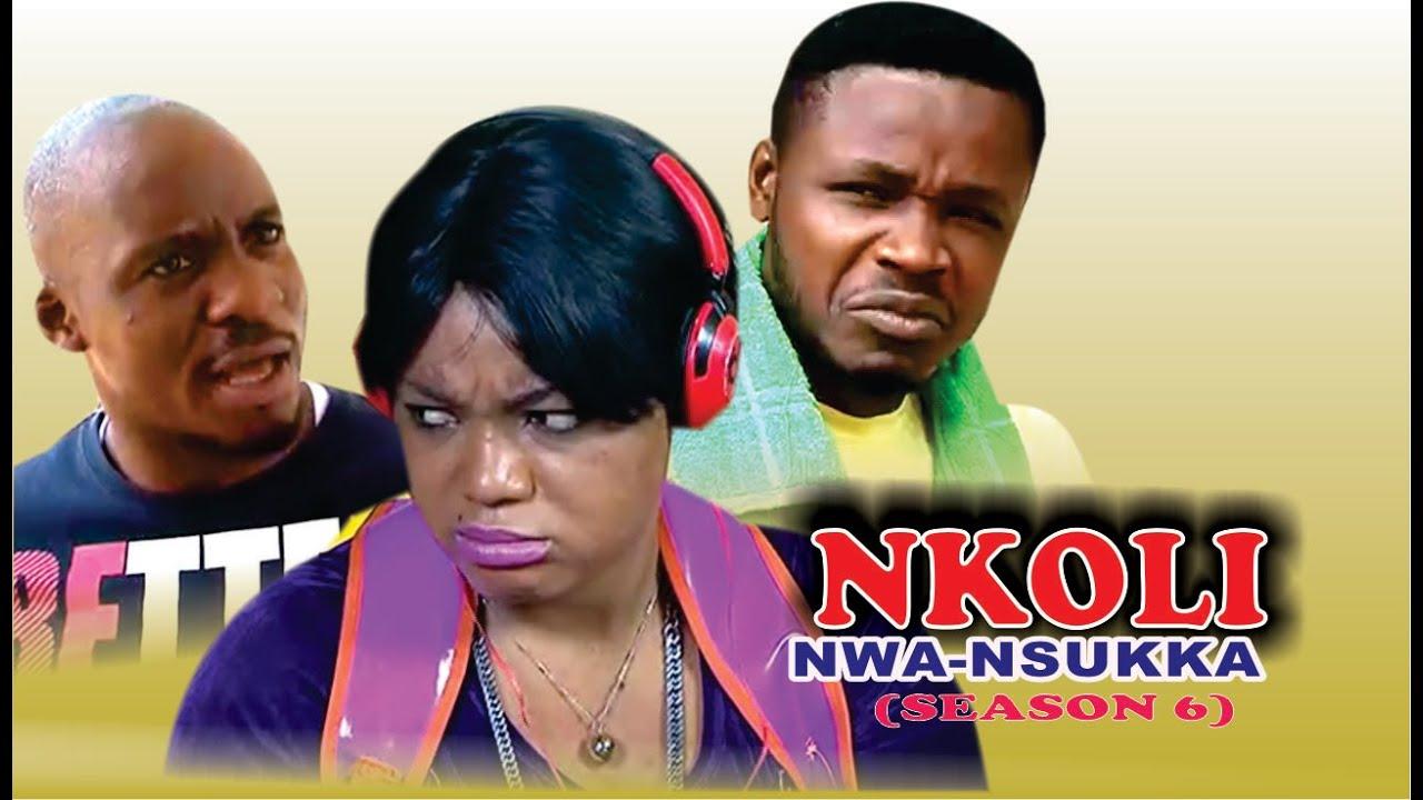Download Nkoli Nwa Nsukka Season 6  Latest Nigerian Nollywood Igbo movie