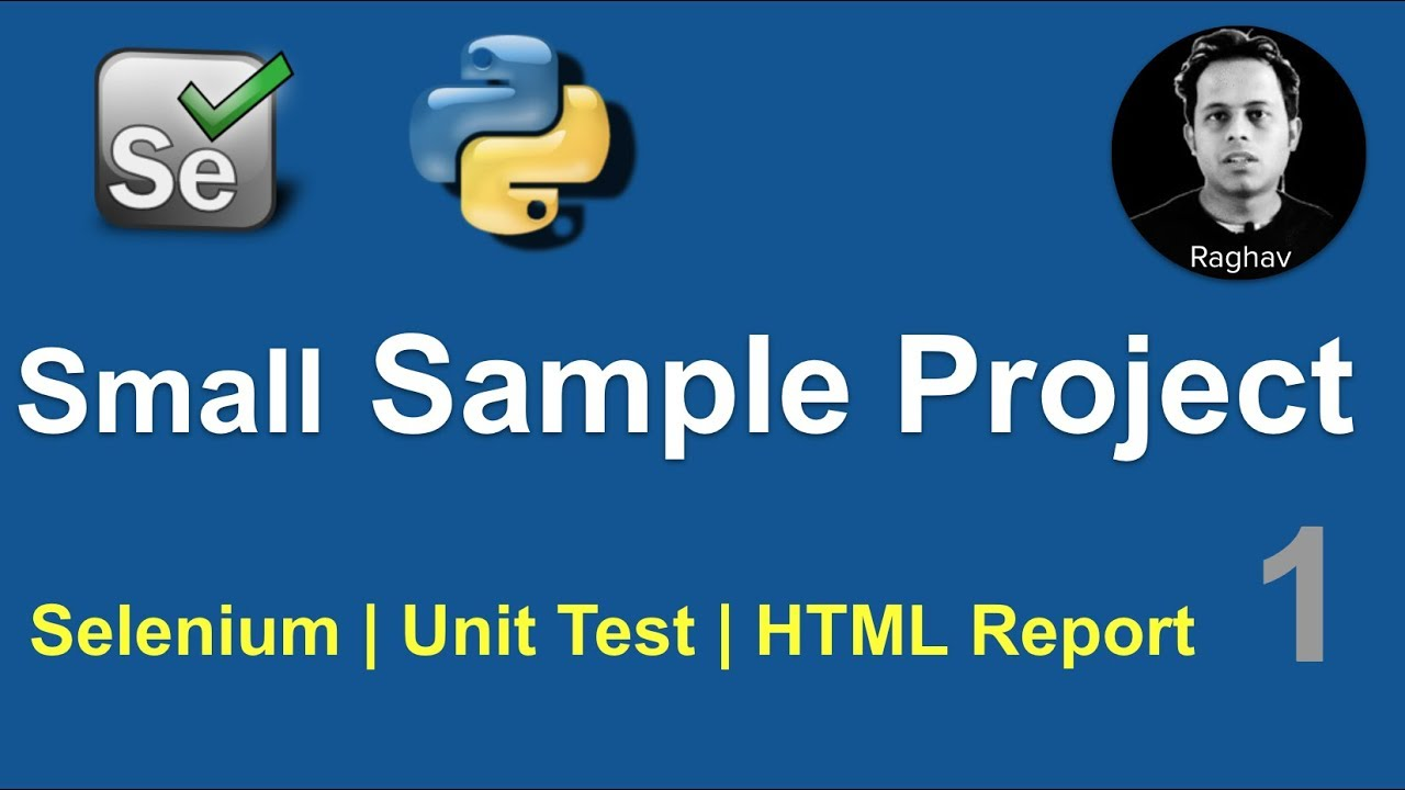 Selenium Python Small Sample Project 1 | Unit Test, HTML Reports