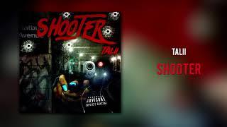 Talii ft. P DA-PLUG - SHOOTER