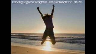 Tswigly Boy - Dancing Together Tonight (Dj Ross A. Viale Salsotto Edit Mix)