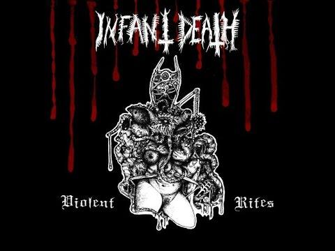 Infant Death - Violent Rites (Full Album)