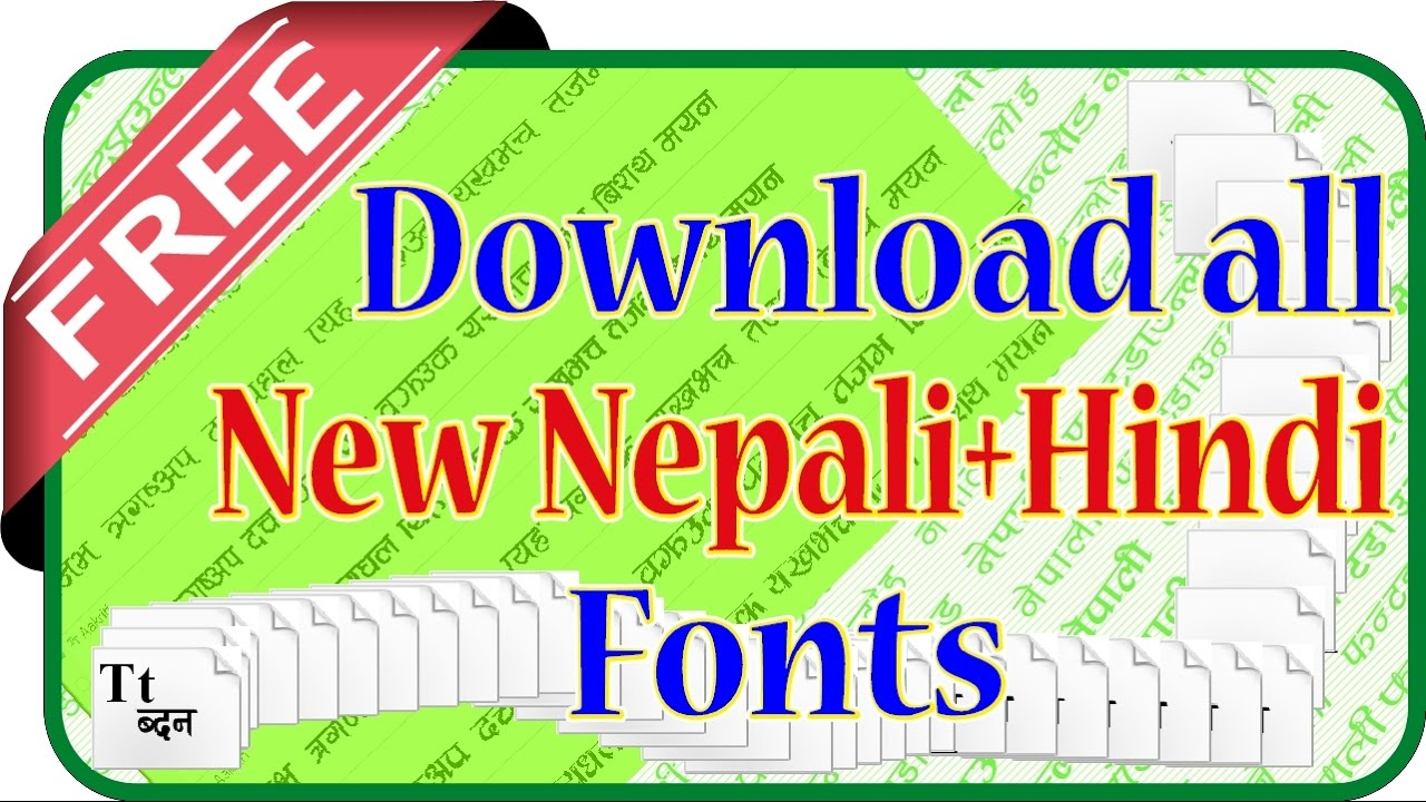 free download all new nepali/hindi fonts and install -tutorial (500 fonts)