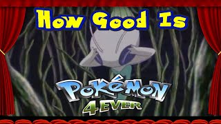 Pokemon Movie Analysis: How Good Is Celebi Voice Of The Forest?