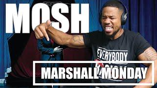 MARSHALL MONDAYS - MOSH - ONE OF MY FAV EM TRACKS YET!!