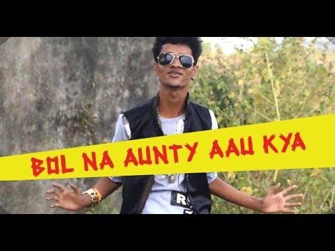 Bol Na Aunty Aau Kya Omprakash mishra  Official Video   New Rap Song