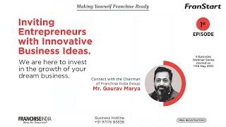 Inviting Entrepreneurs With Innovative Business Ideas - Franstart : Episode -1