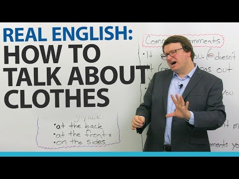 Real English: Talking about what people wear