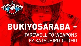 Bukiyosaraba - Short Peace A Farewell To Weapons By Katsuhiro Otomo Book Review