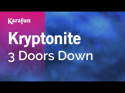 Karaoke Kryptonite - 3 Doors Down *