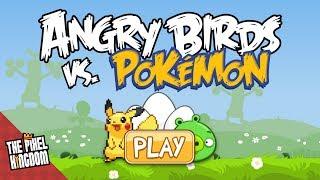 Pokémon vs. Angry Birds (interactive) - START HERE