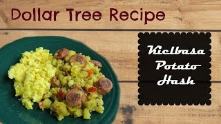 Dollar Tree Recipe- Kielbasa Potato Hash