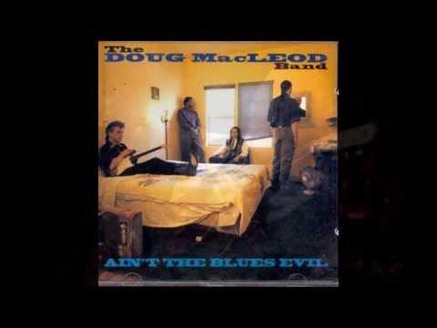 Doug MacLeod -  SRV (for Steve Ray)