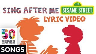 Sesame Street: Elmo & Ernie Sing After Me | Animated Text Lyric Video