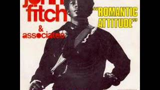 John Fitch - Romantic Attitude