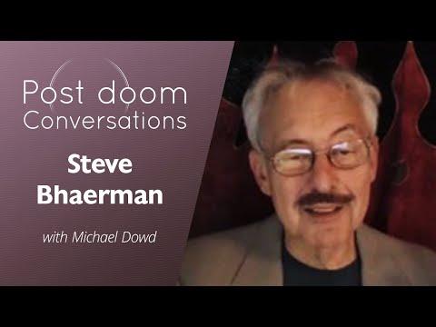 Steve Bhaerman: Post-doom with Michael Dowd