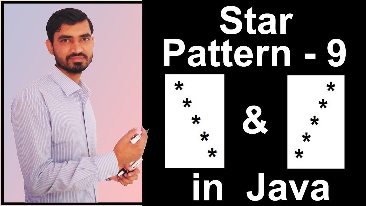 Star Pattern - 9 Program (Logic) in Java by Deepak