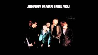 """Johnny Marr """"I Feel You"""" [Official Audio]"""