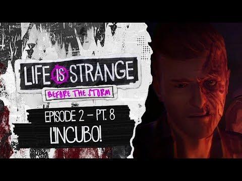 QUESTO È UN INCUBO!   LIFE IS STRANGE BEFORE THE STORM [ITA] #8