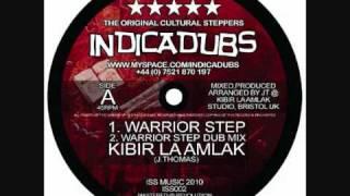 Indica Dubs - Kibir La Amlak - Warrior Step / Gift Of Jewels [ISS002]