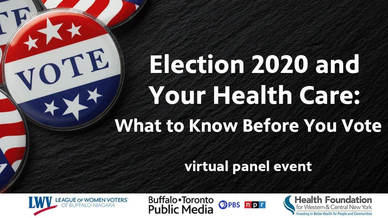 Election 2020 and Your Health Care: What to Know B