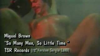 Watch Miquel Brown So Many Man So Little Time video