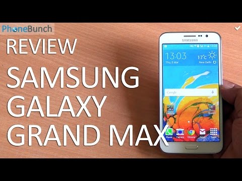 Samsung Galaxy Grand Max Review - The Best Galaxy Grand Ever?