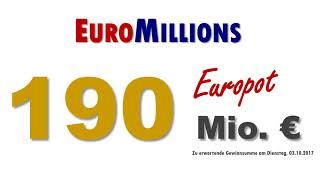 Euromillions / Euromillionen 03.10.2017: Heute 190 Mio. € im Topf