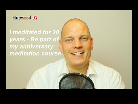 My 20 years of meditation - Learn how it changed me