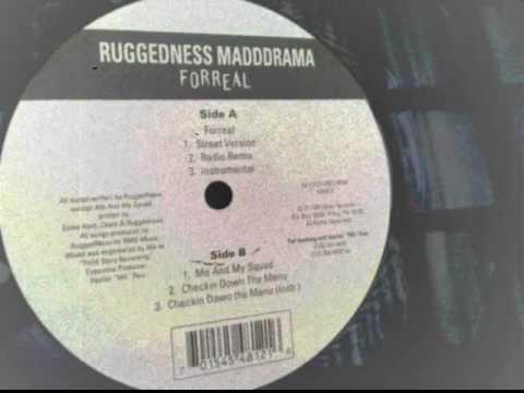 Ruggedness Mad Drama - Forreal