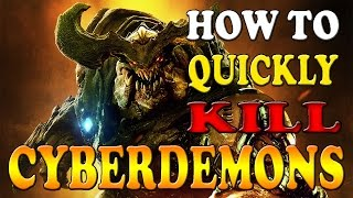 DOOM | CyberDemon How To Kill Fast - Walkthrough Gameplay Guide