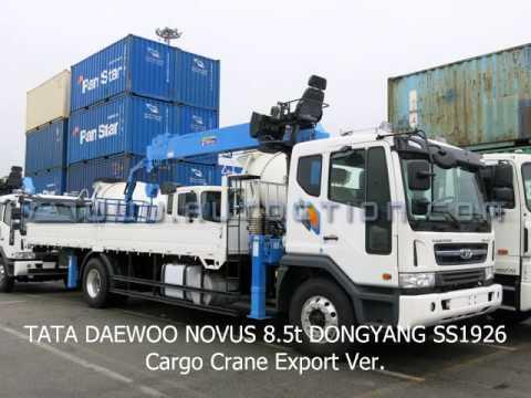 TATA DAEWOO NOVUS 8.5t DONGYANG SS1926 Cargo Crane Export Ver.