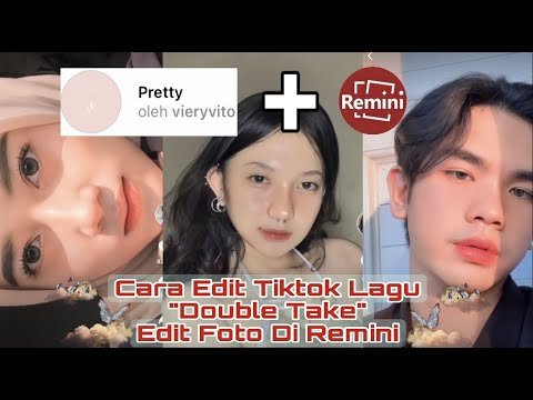 Lagi Viral !! Cara Edit Video Tiktok Lagu Double Take || Filter Instagram Pretty + Remini