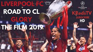 Liverpool FC - Road To Champions League Glory - Review - The Film/Movie - 2019