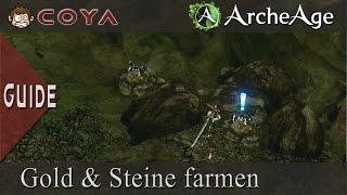ArcheAge - Guide • Steine und Gold Farmen [Archeage German Gameplay Tutorial Deutsch HD]
