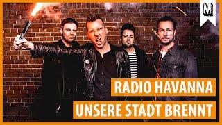"""Radio Havanna - """"Unsere Stadt Brennt"""" (Audio Stream)"""