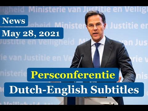 Dutch News | Rutte's Press Conference, May 28, 2021