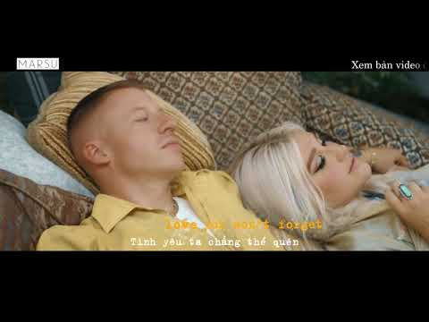 [LYRICS/VIETSUB] GOOD OLD DAYS (OFFICIAL VIDEO) – MACKLEMORE feat. KESHA