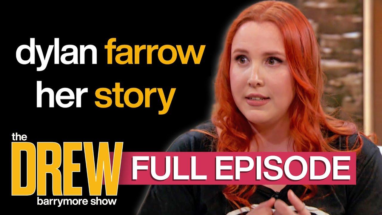 Drew Barrymore Interviews Dylan Farrow & Katherine Schwarzenegger Pratt | Full Episode